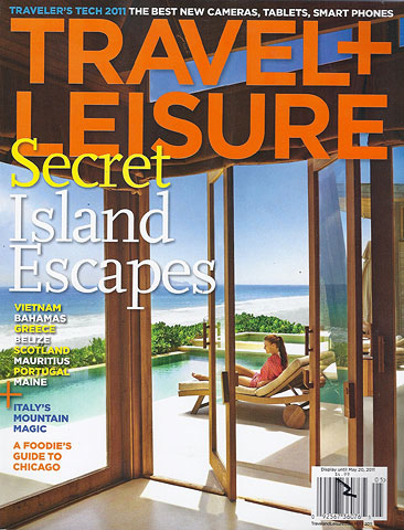 Travel & Leisure Magazine May 2011